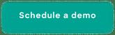 Schedule a demo button